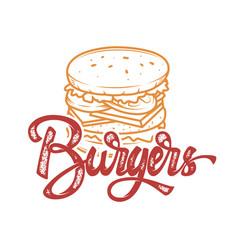 burgers hand written lettering logo label badge vector image