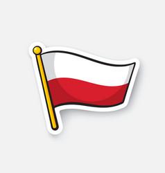 Sticker flag poland on flagstaff vector