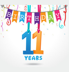 11 years birthday celebration greeting card design vector