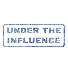 Under the influence textile stamp vector