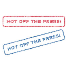 Hot off the press exclamation textile stamps vector