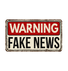 Warning fake news vintage rusty metal sign vector