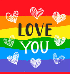 Love you inspirational gay pride poster vector