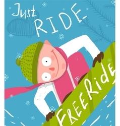 Snowboard Funny Free Rider Jump Fun Poster Design vector image