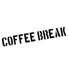 Coffee break black rubber stamp on white vector