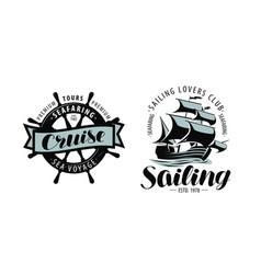 sailing cruise logo or label marine themes vector image