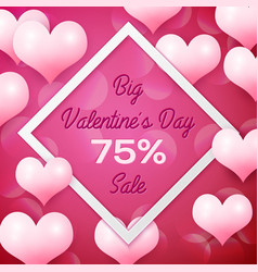 big valentines day sale 75 percent discounts with vector image