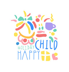 Child happy holiday logo template colorful hand vector
