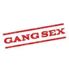 Gang Sex Watermark Stamp vector image vector image