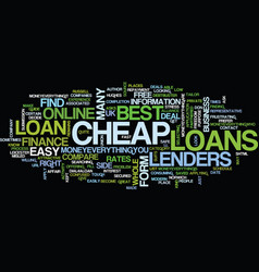 Attractive cheap loans in uk text background word vector