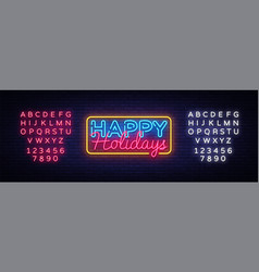 happy holidays neon text happy holidays vector image