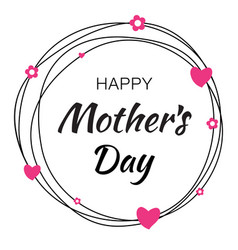 Happy mothers day card lettering heart background vector