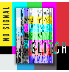 No signal poster glitch design vector