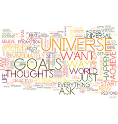 Attract the universe and achieve your goals text vector