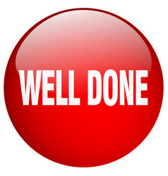Well done red round gel isolated push button vector