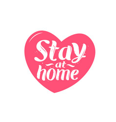 stay at home lettering vector image