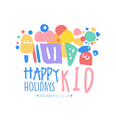 kid happy holidays logo template original design vector image
