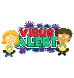font design for word virus alert with sick vector image