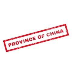 Province Of China Rubber Stamp vector