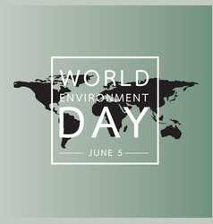 world environment day with world map background vector image