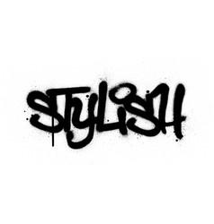 Graffiti stylish word sprayed in black over white vector
