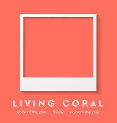 polaroid frame with trendy color 2019 living coral vector image