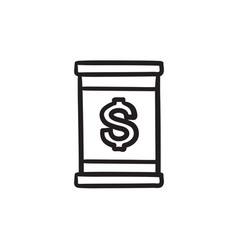 Barrel with dollar symbol sketch icon vector