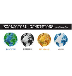 ecological conditions realistic watercolor vector image