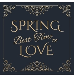 Spring Best time to love golden lettering vector image
