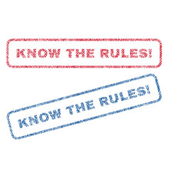 know the rules exclamation textile stamps vector image vector image