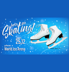 lets go skating poster with pair white classic vector image