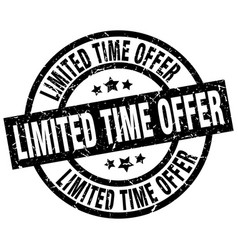limited time offer round grunge black stamp vector image
