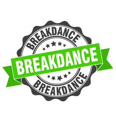 Breakdance stamp sign seal vector