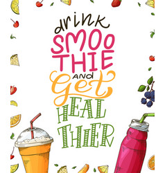 fresh smoothie poster with hand drawn lettering vector image