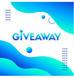 giveaway blue liquid template abstract vector image