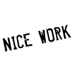 Nice work stamp vector image