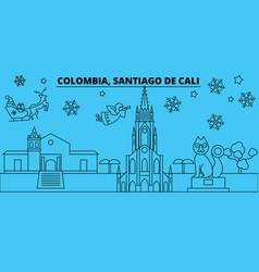 Colombia santiago de cali winter holidays skyline vector