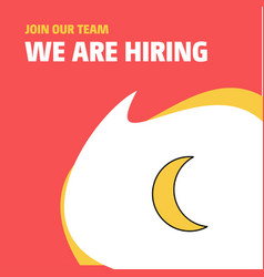 Join our team busienss company crescent we are vector