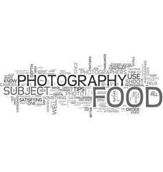 when food and photography meet text word cloud vector image
