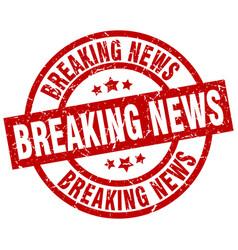 Breaking news round red grunge stamp vector