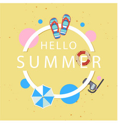 hello summer shoes umbrella snorkel circle frame y vector image