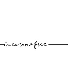 Slogan im corona free vector