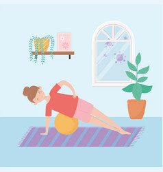 Quarantine stay at home woman with yoga ball in vector