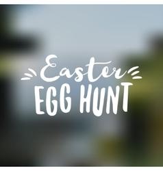 Easter sign - Easter Egg Hunt Easter wish overlay vector image