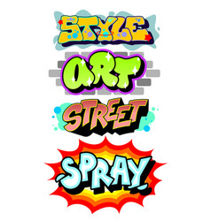 Graffiti art slogans vector