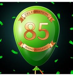Green balloon with golden inscription eighty five vector