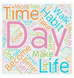 How to Improve Your Life Every Day text background vector