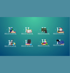 hello school large collection signs and logos vector image