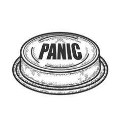Panic red button sketch engraving vector