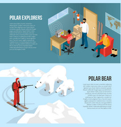 Arctic polar exploration isometric banners vector